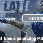Milenium bonus kod promocyjny
